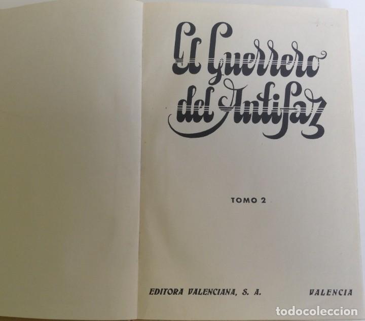 Tebeos: EL GUERRERO DEL ANTIFAZ - LOTE DE 7 TOMOS - 140 EPISODIOS - 1974 - MANUEL GAGO **EDI. VALENCIANA** - Foto 5 - 218089976