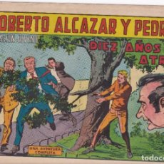 Tebeos: ROBERTO ALCAZAR Y PEDRIN: NUMERO 916 DIEZ AÑOS ATRAS , EDITORIAL VALENCIANA. Lote 218905643