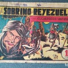 Tebeos: EL SOBRINO DEL REYEZUELO CON EL GUERRERO DEL ANTIFAZ. Lote 219326963