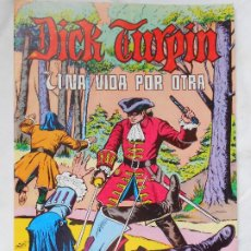 Tebeos: DICK TURPIN Nº 9, VALENCIANA COLOR. Lote 219689228