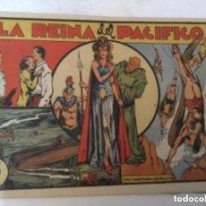 Tebeos: LA REINA DEL PACIFICO- MUY BIEN CONSERVADO. Lote 220141377