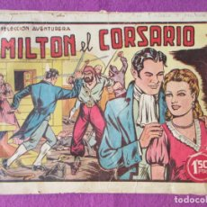 Tebeos: LOTE 10 TEBEOS MILTON EL CORSARIO SELECCION AVENTURERA ED. VALENCIANA CON EL Nº 1 ORIGINAL. Lote 220257107