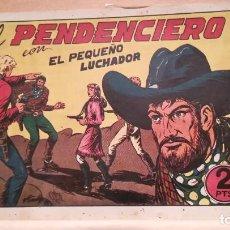 Tebeos: EL PENDENCIERO CON EL PEQUEÑO LUCHADOR Nº 72 ORIGINAL VALENCIANA 1945. Lote 220465343