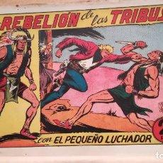 Tebeos: LA REBELIÓN DE LAS TRIBUS CON EL PEQUEÑO LUCHADOR Nº 74 ORIGINAL VALENCIANA 1945. Lote 220466446