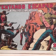Tebeos: INTENTANDO ESCAPAR CON EL PEQUEÑO LUCHADOR Nº 46 ORIGINAL VALENCIANA 1945. Lote 220478411