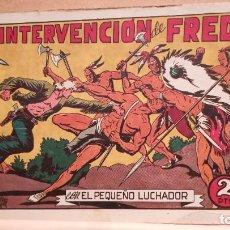 Tebeos: LA INTERVENCIÓN DE FRED CON EL PEQUEÑO LUCHADOR Nº 47 ORIGINAL VALENCIANA 1945. Lote 220478541