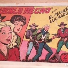 Tebeos: PUEBLO NEGRO CON EL PEQUEÑO LUCHADOR Nº 109 ORIGINAL VALENCIANA 1945. Lote 220478685