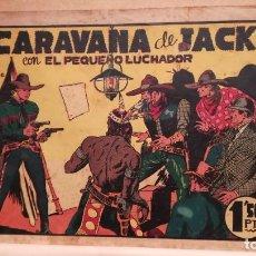 Tebeos: LA CARAVANA DE JACK CON EL PEQUEÑO LUCHADOR Nº 15 ORIGINAL VALENCIANA 1945. Lote 220478850
