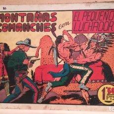 Tebeos: EN LAS MONTAÑAS DE LOS COMANCHES CON EL PEQUEÑO LUCHADOR Nº 10 ORIGINAL VALENCIANA 1945. Lote 220479322