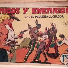 Tebeos: AMIGOS Y ENEMIGOS CON EL PEQUEÑO LUCHADOR Nº 17 ORIGINAL VALENCIANA 1945. Lote 220479428