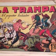 Tebeos: LA TRAMPA CON EL PEQUEÑO LUCHADOR Nº 24 ORIGINAL VALENCIANA 1945. Lote 220479705