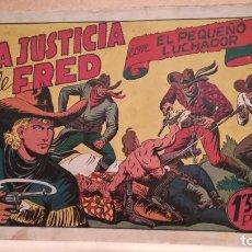 Tebeos: LA JUSTICIA DE FRED CON EL PEQUEÑO LUCHADOR Nº 25 ORIGINAL VALENCIANA 1945. Lote 220479771