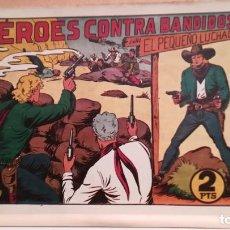 Tebeos: HÉROES CONTRA BANDIDOS CON EL PEQUEÑO LUCHADOR Nº 67 ORIGINAL VALENCIANA 1945. Lote 220480196