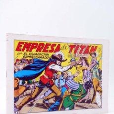 Tebeos: EL ESPADACHIN ENMASCARADO 2ª EDICIÓN 21. EMPRESA DE TITÁN (QUESADA / GAGO) VALENCIANA, 1981. OFRT. Lote 220917335