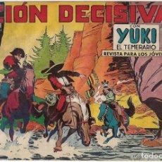 Tebeos: YUKI EL TEMERARIO Nº 41, VALENCIANA 1958, ORIGINAL -- LEER TODO. Lote 221107853