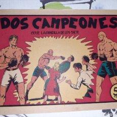 Tebeos: DOS CAMPEONES, LA PANDILLA DE LOS SIETE N° 18, ORIGINAL Y COMO NUEVO. Lote 221409216