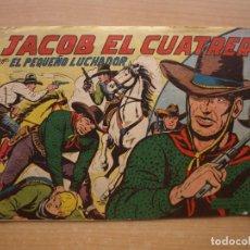 Tebeos: EL PEQUEÑO LUCHADOR - JACOB EL CUATRERO - NUMERO 162 - ORIGINAL - VALENCIANA -. Lote 221556432