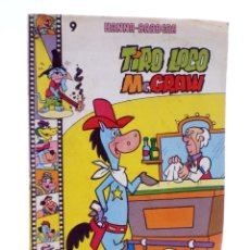 Giornalini: HANNA BARBERA, PUBLICACIÓN JUVENIL 9. TIRO LOCO MC. GRAW. EDIPRINT, 1983. OFRT. Lote 222059085