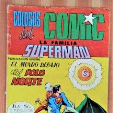 Tebeos: LA FAMILIA SUPERMAN - COLOSOS DEL COMIC - Nº 10 - VALENCIANA. Lote 222067490