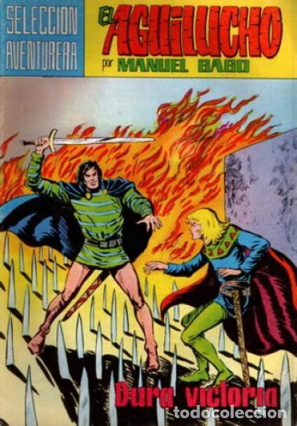 EL AGUILUCHO-SELECCIÓN AVENTURERA- Nº 10 -DURA VICTORIA-1981-GRAN MANUEL GAGO-CORRECTO-LEA-3921 (Tebeos y Comics - Valenciana - Selección Aventurera)