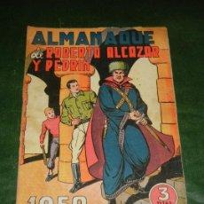 Tebeos: ALMANAQUE DE ROBERTO ALCAZAR Y PEDRIN 1950 - ORIGINAL. Lote 222252057