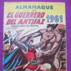 Tebeos: TEBEO EL GUERRERO DEL ANTIFAZ ALMANAQUE 1961 ED. VALENCIANA ORIGINAL. Lote 222346542