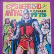 Tebeos: TEBEO EL GUERRERO DEL ANTIFAZ ALMANAQUE 1973 ED. VALENCIANA ORIGINAL. Lote 222346980