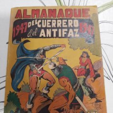 Tebeos: ALMANAQUE DEL GUERRERO DEL ANTIFAZ PARA 1947 MUY BUEN ESTADO. Lote 222365403