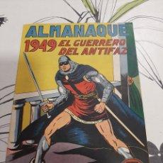 Tebeos: ALMANAQUE DEL GUERRERO DEL ANTIFAZ PARA 1949 CASI PERFECTO. Lote 222366503