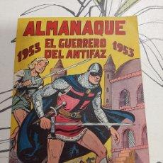 Tebeos: ALMANAQUE DEL GUERRERO DEL ANTIFAZ PARA 1953, MUY NUEVO. Lote 222369236
