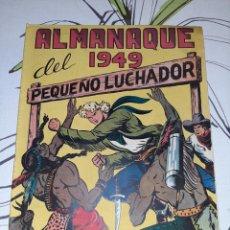 Tebeos: ALMANAQUE DE EL PEQUEÑO LUCHADOR PARA 1949, ORIGINAL MUY NUEVO. Lote 222374483