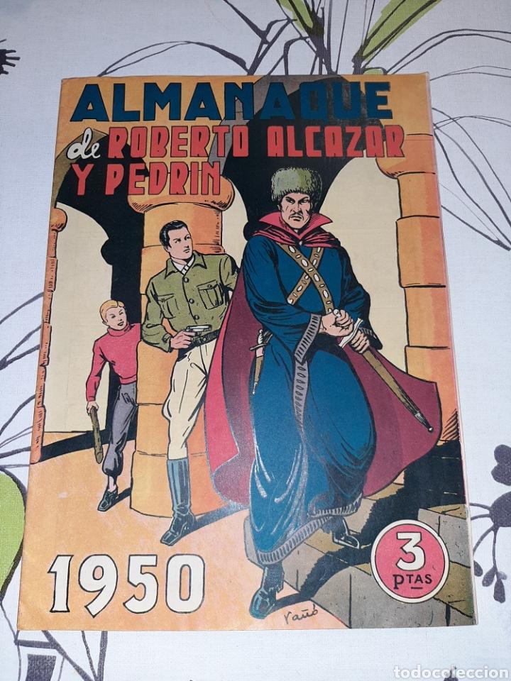 ALMANAQUE DE ROBERTO ALCÁZAR Y PEDRÍN PARA 1950, ORIGINAL Y COMO NUEVO (Tebeos y Comics - Valenciana - Roberto Alcázar y Pedrín)