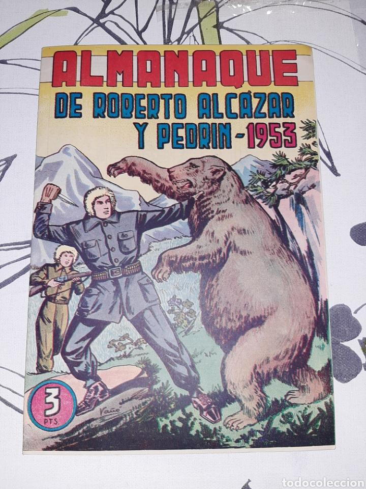 ALMANAQUE DE ROBERTO ALCÁZAR Y PEDRÍN PARA 1953, ORIGINAL Y COMO NUEVO (Tebeos y Comics - Valenciana - Roberto Alcázar y Pedrín)