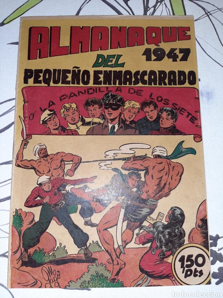 ALMANAQUE DE EL PEQUEÑO ENMASCARADO O LA PANDILLA DE LOS SIETE PARA 1947, ORIGINAL Y MUY NUEVO (Tebeos y Comics - Valenciana - Otros)