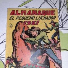 Tebeos: ALMANAQUE DE EL PEQUEÑO LUCHADOR PARA 1951, ORIGINAL Y COMO NUEVO. Lote 222385987