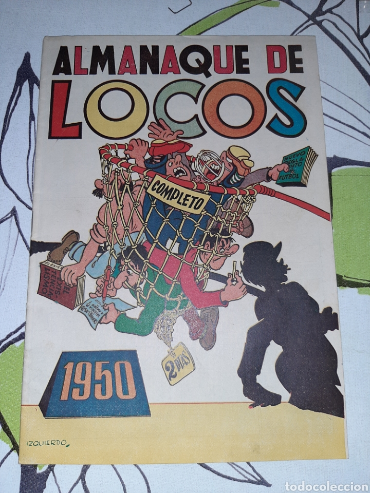 ALMANAQUE DE LOCOS PARA 1950, ORIGINAL Y COMO NUEVO (Tebeos y Comics - Valenciana - Otros)