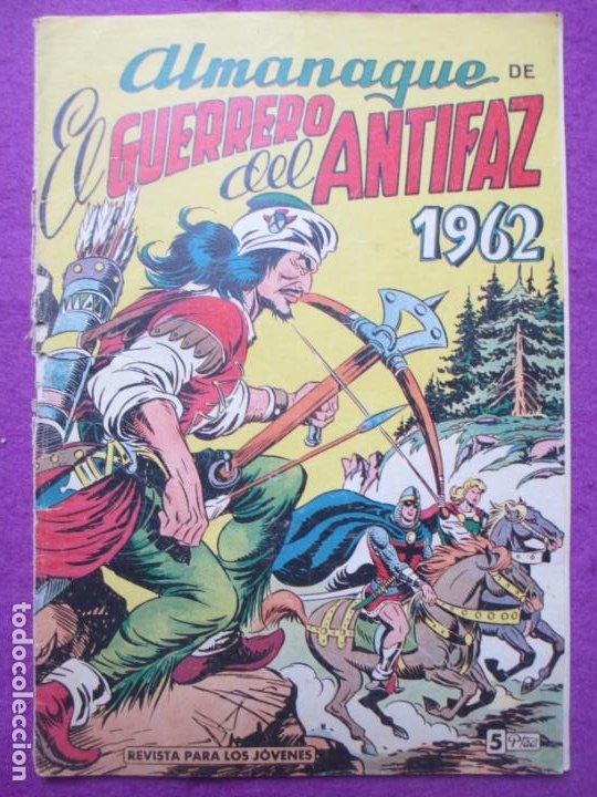 TEBEO EL GUERRERO DEL ANTIFAZ ALMANAQUE DE 1962 ED. VALENCIANA ORIGINAL (Tebeos y Comics - Valenciana - Guerrero del Antifaz)