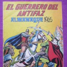 Tebeos: TEBEO EL GUERRERO DEL ANTIFAZ ALMANAQUE DE 1965 ED. VALENCIANA ORIGINAL. Lote 222419762