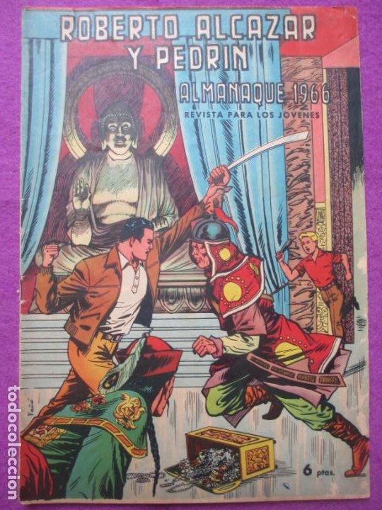 TEBEO ROBERTO ALCAZAR Y PEDRIN ALMANAQUE 1966 ED. VALENCIANA ORIGINAL (Tebeos y Comics - Valenciana - Roberto Alcázar y Pedrín)