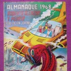 Tebeos: TEBEO ROBERTO ALCAZAR Y PEDRIN ALMANAQUE 1968 ED. VALENCIANA ORIGINAL. Lote 222423245