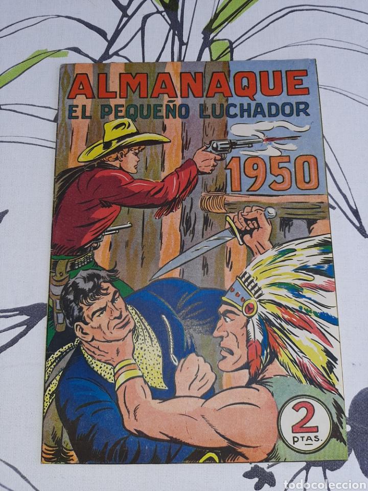 ALMANAQUE DE EL PEQUEÑO LUCHADOR PARA 1950, ORIGINAL Y NUEVO ,OJO VER DESCRPCION ANTES DE COMPRAR (Tebeos y Comics - Valenciana - Pequeño Luchador)