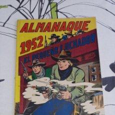 Tebeos: ALMANAQUE DE EL PEQUEÑO LUCHADOR PARA 1952, ORIGINAL Y NUEVO. Lote 222433948