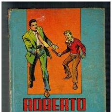 Tebeos: ROBERTO ALCAZAR Y PEDRÍN TOMO 6. VALENCIANA,1978. CON 20 EPISODIOS DEL 101 AL 120.. Lote 222470058