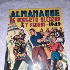 Tebeos: ALMANAQUE DE ROBERTO ALCÁZAR Y PEDRÍN PARA 1949, ORIGINAL Y MUY NUEVO. Lote 222504291