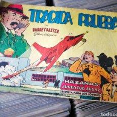 Tebeos: BARNEY BAXTER- TRAGICA PRUEBA (HAZAÑAS DE LA JUVENTUD AUDAZ), N°10, ED.VALENCIANA. Lote 222549318
