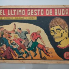 Tebeos: ROBERTO ALCÁZAR Y PEDRÍN N°128 EL ÚLTIMO GESTO DE BUDA 1948 ORIGINAL COMPLETO. Lote 222706127
