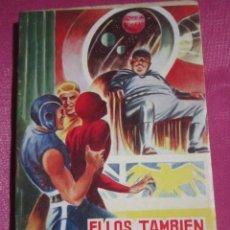 Tebeos: LUCHADORES DEL ESPACIO 216 VALENCIANA ELLOS TAMBIEN SON HUMAÑOS. Lote 222859766