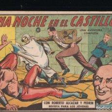 Tebeos: ROBERTO ALCAZAR Y PEDRIN Nº 451: UNA NOCHE EN EL CASTILLO. Lote 222914332
