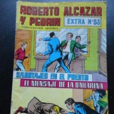 Tebeos: ROBERTO ALCAZAR Y PEDRÍN - EXTRA Nº-53. Lote 224423762