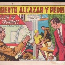 Tebeos: ROBERTO ALCAZAR Y PEDRIN Nº 732: EL CLUB DE LOS TRUHANES. Lote 224619721